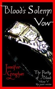 Blood's Solemn Vow (The Purer Version) - Volume V