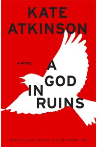 A God in Ruins, by Kate Atkinson