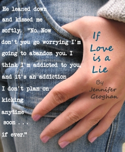 If Love is a Lie, a novel by Jennifer Geoghan