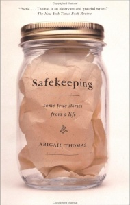 Safekeeping, by Abigail Thomas