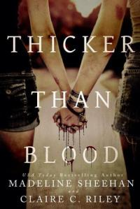 Thicker than Blood, by Madeline Sheehan