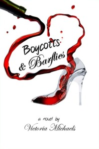 Boycotts and Barflies by Victoria Michaels