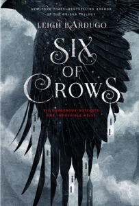Six of Crows by Leigh B Ardugo
