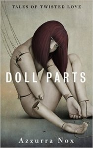 Doll Parts by Nox