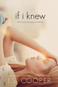If I Knew by JS Cooper